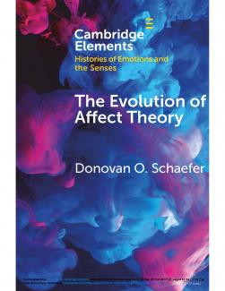 The Evolution of Affect Theory: The Humanities, the Sciences, and the Study of Power